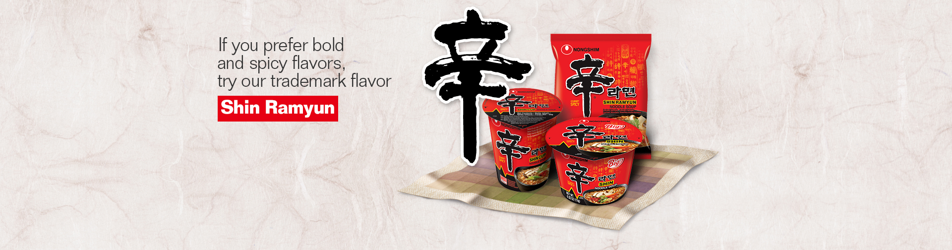 If you prefer bold and spicy flavors, try our trademark flavor
